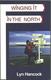 Lyn Hancock 'Winging it in the North'